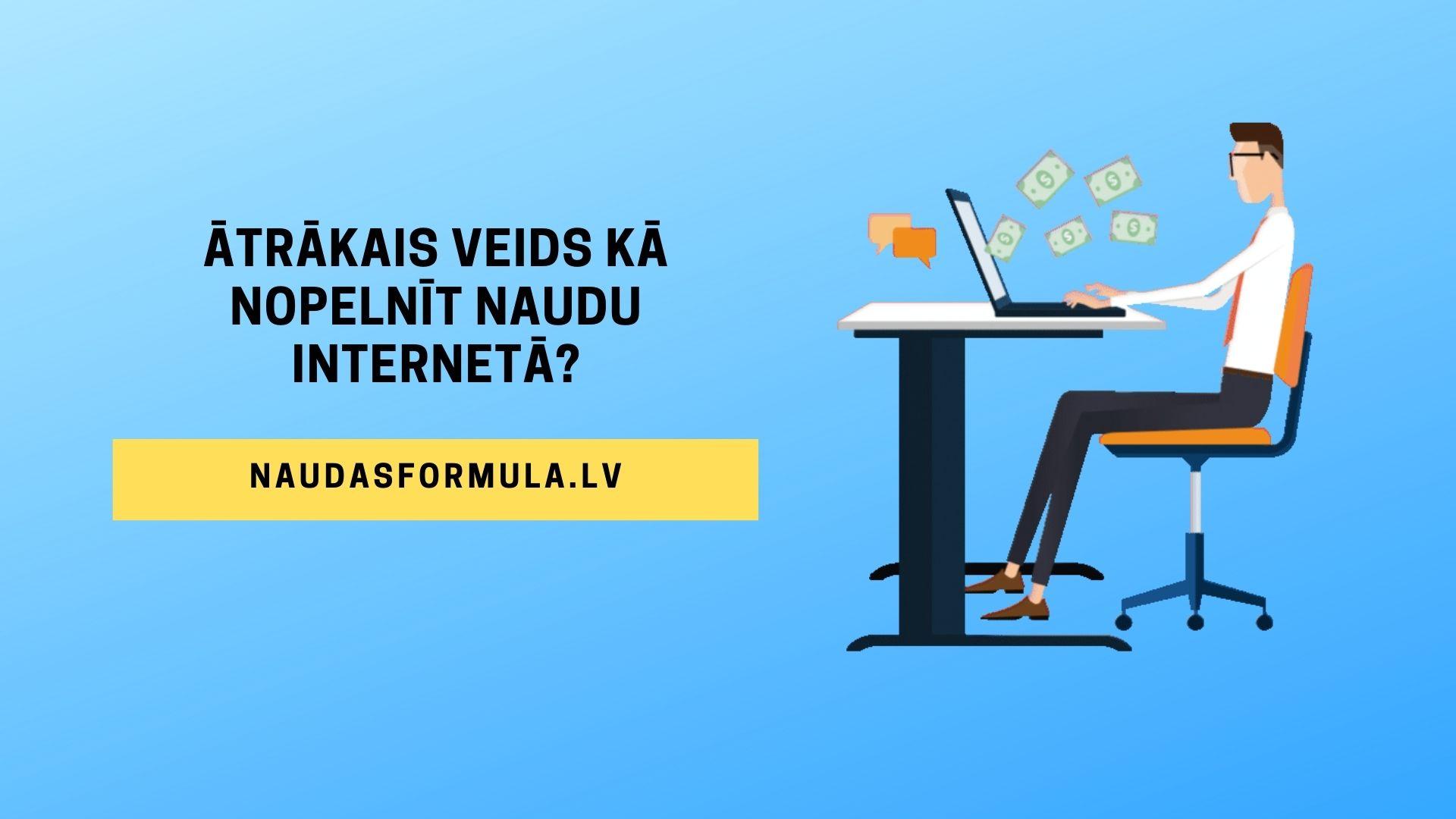 padomi, kā nopelnīt naudu internetā