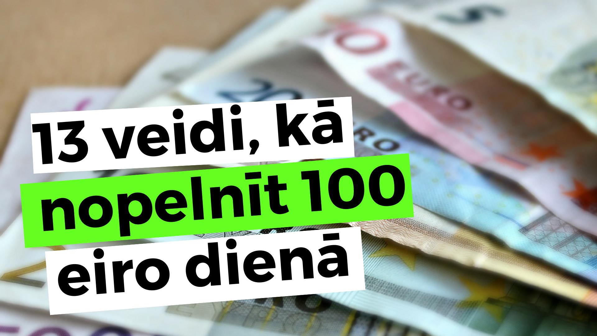 20 veidi, kā nopelnīt naudu