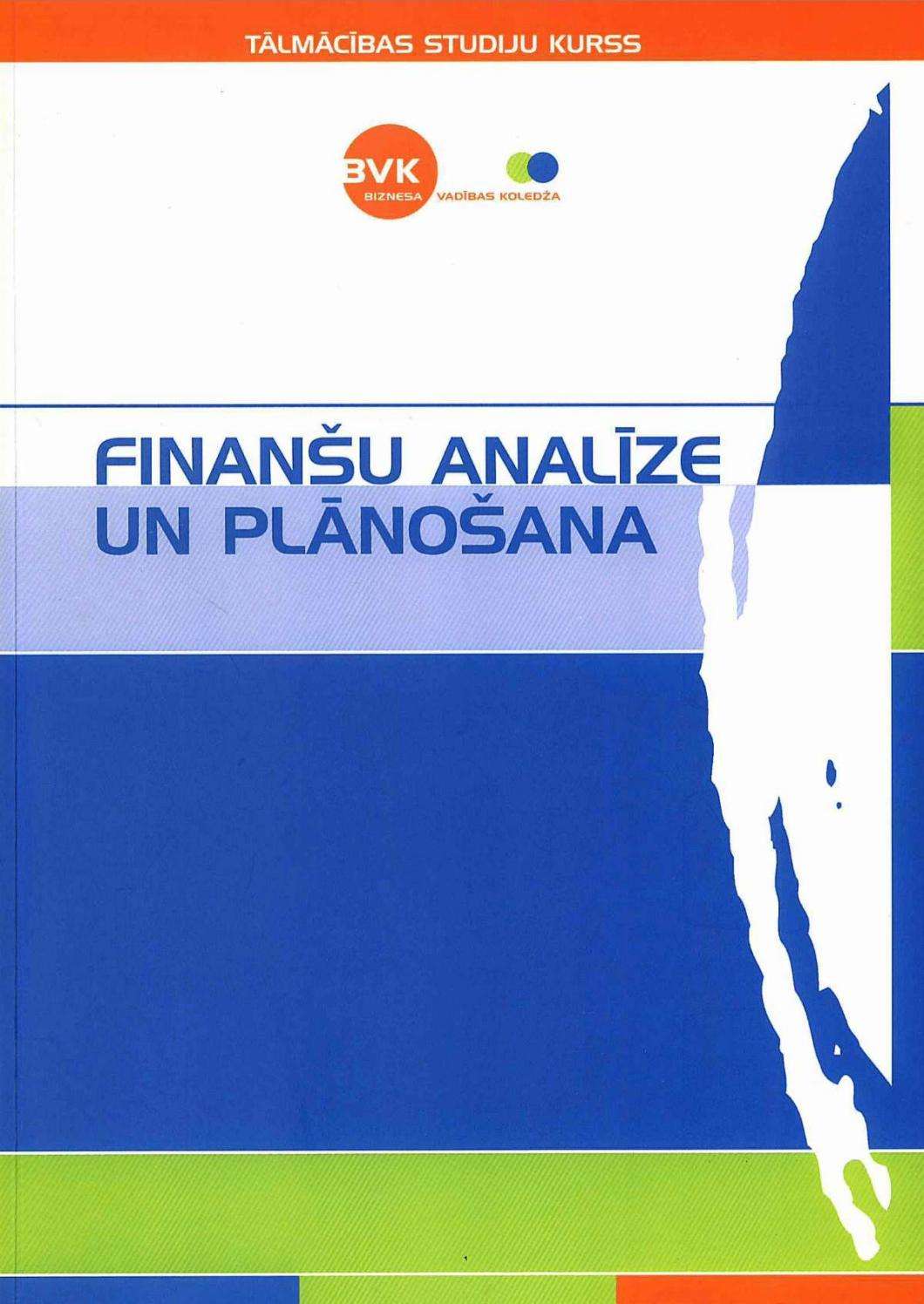 Finanšu analīze — iespēja laikus sagatavoties tirgus satricinājumiem | Tildes Jumis